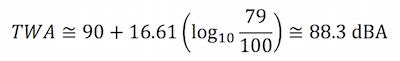 A dose of 79% would be equivalent to a time-weighted average of about 88.3 dBA. This is calculated as follows: